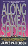 img - for Along Came a Spider (Alex Cross) book / textbook / text book