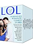 LOL #2 Romantic Comedy Anthology - Volume 2 - Even More All-New Romance Stories by Bestselling Authors (LOL Romantic Comedy Anthology)