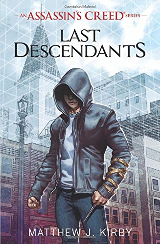 Last Descendants: An Assassin's Creed Novel Series ...