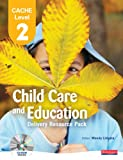 Wendy Lidgate CACHE Level 2 in Child Care and Education Delivery Resource Pack (CACHE Child Care and Education 2007)