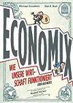 ECONOMIX: Wie unsere Wirtschaft funkt...