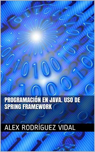 Programación en Java. Uso de Spring Framework