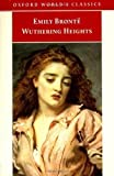 Wuthering Heights (Oxford World's Classics) by Emily Bronte published by Oxford University Press (1998) Emily Bront?