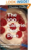 The 100 Calorie Diet Plan: Portion Control Using 5th Grade Math