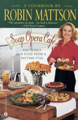 soap-opera-cafe-the-skinny-on-food-from-a-daytime-star