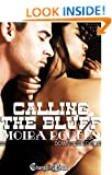 Calling the Bluff - Moira Rogers