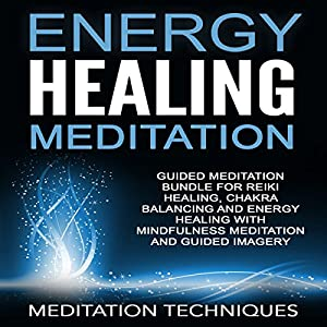 Energy Healing Meditation Audiobook