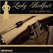 Der letzte Fall (Lady Bedfort 42) | John Beckmann, Michael Eickhorst, Dennis Rohling