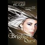 Brighid's Quest | P. C. Cast