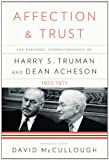 Image of Affection and Trust: The Personal Correspondence of Harry S. Truman and Dean Acheson, 1953-1971