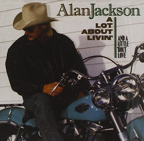 alan jackson a lot about livin cd covers