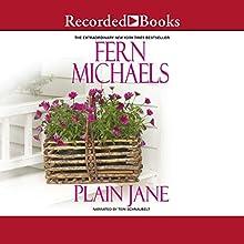 Plain Jane   Livre audio Auteur(s) : Fern Michaels Narrateur(s) : Teri Schnaubelt