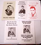 img - for GEORGE LINCOLN ROCKWELL SIX BOOKLETS AMERICAN NAZI PARTY LEADER, IN HOC SIGNO VINCES, HOW TO GET OUT OR STAY OUT OF THE INSANE ASYLUM, WHITE SELF-HATE: MASTER STROKE OF THE ENEMY,ESSENTIAL PRECEPTS, A NATIONAL SOCIALIST LIFE, THE ART OF PROPAGANDA book / textbook / text book