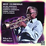 Roy Eldridge What It's All About