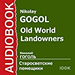 Old World Landowners[Russian Edition] | Nikolay Gogol