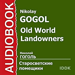 Old World Landowners[Russian Edition] | [Nikolay Gogol]