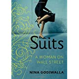Suits: A Woman on Wall Street ~ Nina Godiwalla
