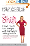 The Shift: How I Finally Lost Weight...