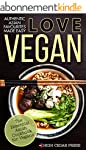 Vegan: The Essential Asian Cookbook f...