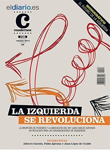 La izquierda se revoluciona (Cuadernos nº 6)