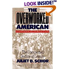 The Overworked American by Juliet Schor