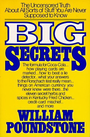 Image for Big Secrets : The Uncensored Truth About All Sorts of Stuff You Are Never Supposed to Know