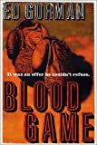 Blood Game (031287748X) by Gorman, Ed