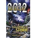 2012 Hurricane: The Ultimate Storm ~ Arnaldo Ricciulli