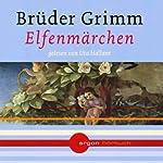 Elfenmärchen | Brüder Grimm