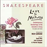 Shakespeare-Love to Madness-Contemporary Renderin ~ William Shakespeare