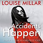 Accidents Happen | Louise Millar