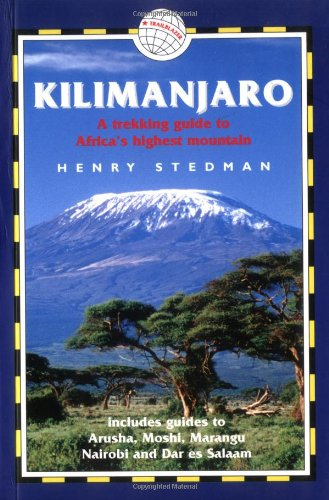 Kilimanjaro: A Trekking Guide to Africa's Highest