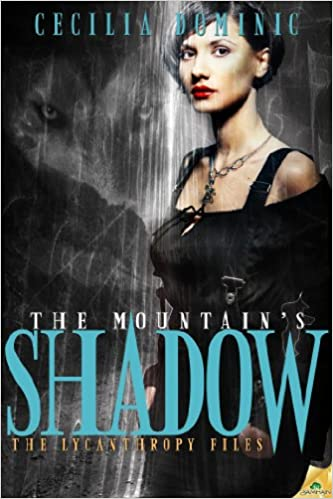 The Mountain's Shadow by Cecelia Dominic