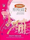 Hurra!!! Po Polsku: Student's Workbook v. 2