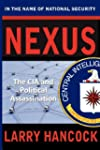 Nexus: The CIA and Political Assassin...