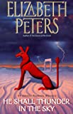 He Shall Thunder In The Sky: An Amelia Peabody Mystery (0380976595) by Elizabeth Peters