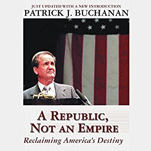 A Republic, Not an Empire Audiobook