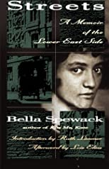 By Bella Spewack - Streets: A Memoir of the Lower East Side: 1st (first) Edition