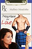 img - for Prescribed for Love (a time-travel romance) book / textbook / text book