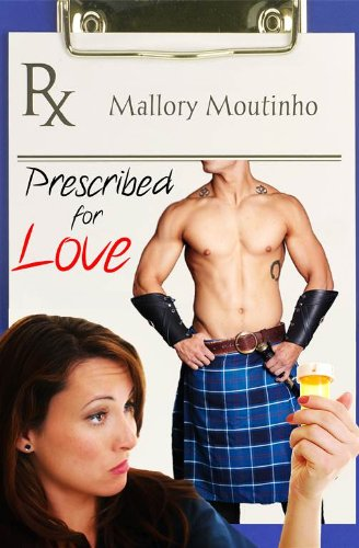 Prescribed for Love (a time-travel romance) by Mallory Moutinho