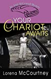 img - for Your Chariot Awaits (Andi McConnell Mysteries, Book 1) book / textbook / text book