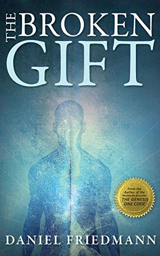 The Broken Gift by Daniel Friedmann ebook deal