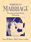 img - for Pathways to Marriage: Premarital and Early Marital Relationships (with RELATE and READY User's Guide) book / textbook / text book