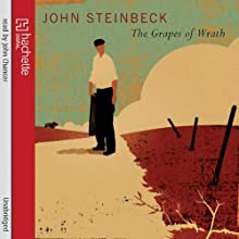 The Grapes of Wrath (       UNABRIDGED) by John Steinbeck Narrated by John Chancer