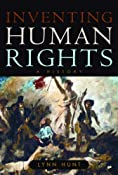 Amazon.com: Inventing Human Rights: A History (9780393060959): Lynn Hunt: Books