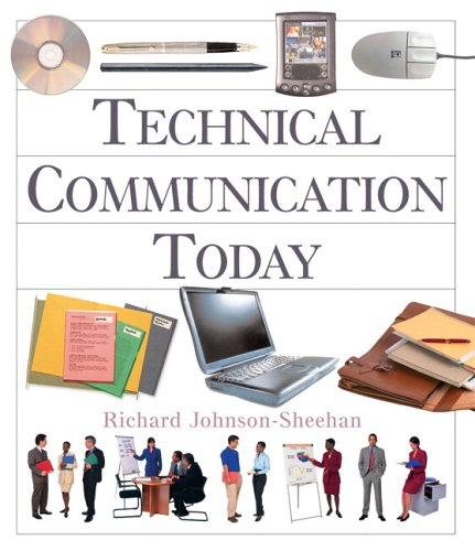 Technical Communication Today (with MyTechCommLab)