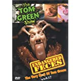 Endangered Feces - The Very Worst of The Tom Green Show (2000)