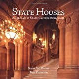 State Houses: America's 50 State Capitol Buildings
