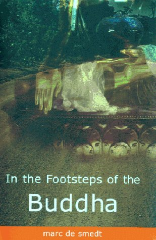 In the Footsteps of the Buddha