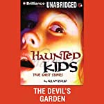 The Devil's Garden: Haunted Kids Series | Allan Zullo